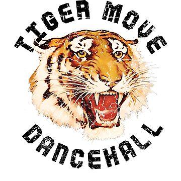 Tiger Move Dancehall by BorleyB