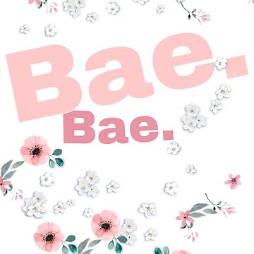 Bae. by LifeSince1987