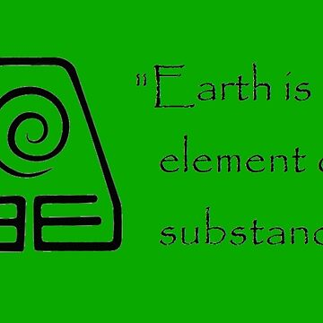 Earth is the Element of Substance by MonkeyDQuinn