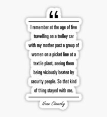 Noam Chomsky famous quote about age Sticker