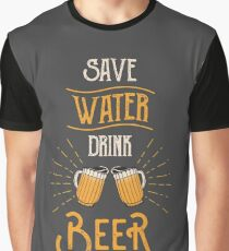 SAFE WATER AND DRINK BEER Graphic T-Shirt