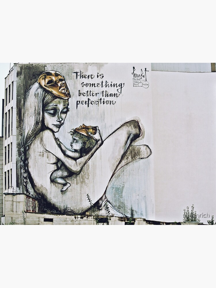 There is something better than perfection by heinrich
