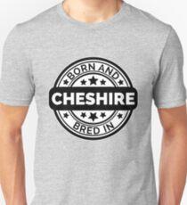 Born & Bred in Cheshire Unisex T-Shirt