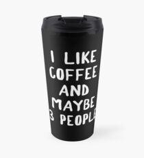 Taza de viaje Me gusta el café y tal vez 3 personas