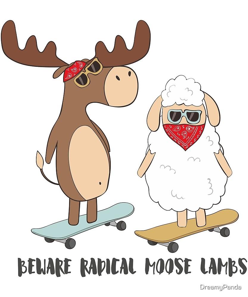 Beware Radical Moose Lambs - Funny Moose Lamb Pun Gift by DreamyPanda
