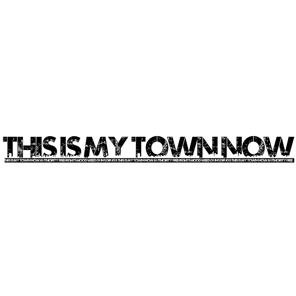 This is my town now Limited Edition by xPliC1t