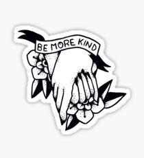 Be More Kind Sticker