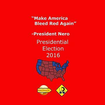President Nero's slogan by ID-Oro