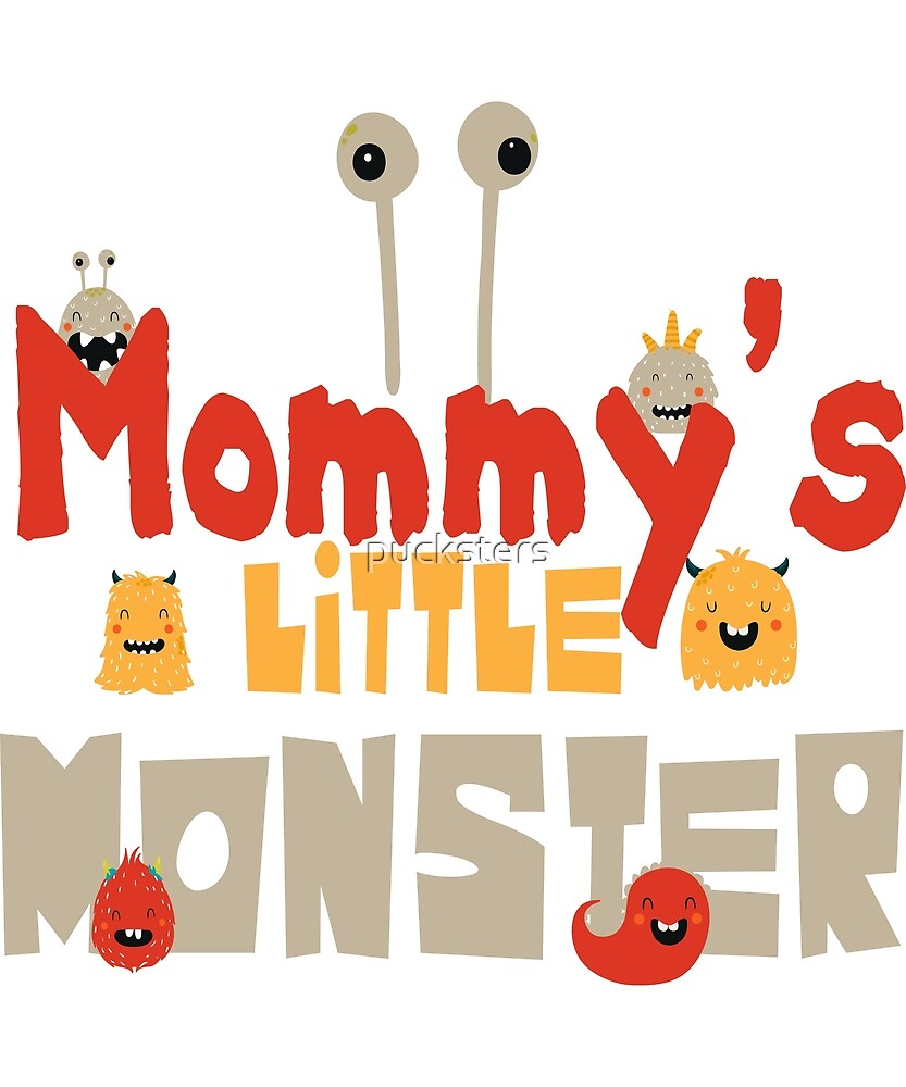 Mommy's little monster red by pucksters