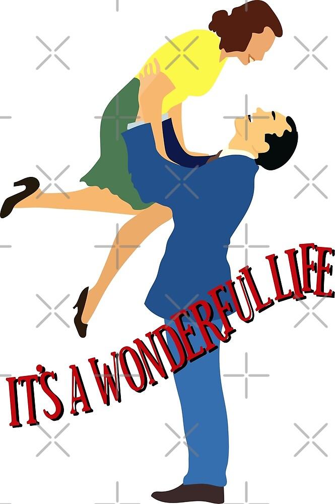 It's a Wonderful Life by Shayli Kipnis