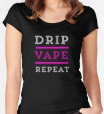 Drip Vape Repeat Vaping Vaper Funny  Women's Fitted Scoop T-Shirt