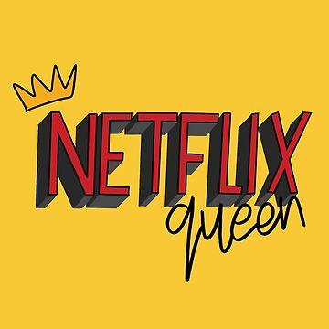 Netflix Queen  by cheekymare