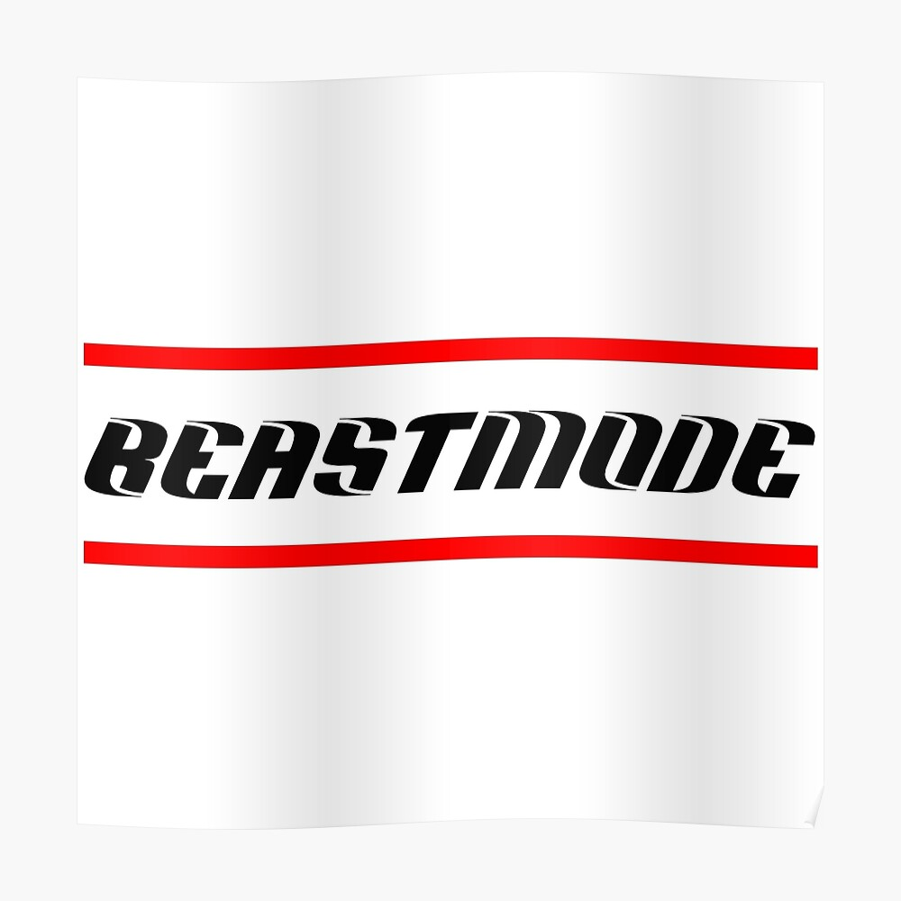 Beastmode Limited Edition Poster