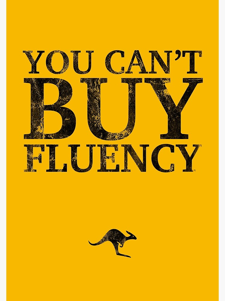 You Can't Buy Fluency Notebook by CanguroEnglish