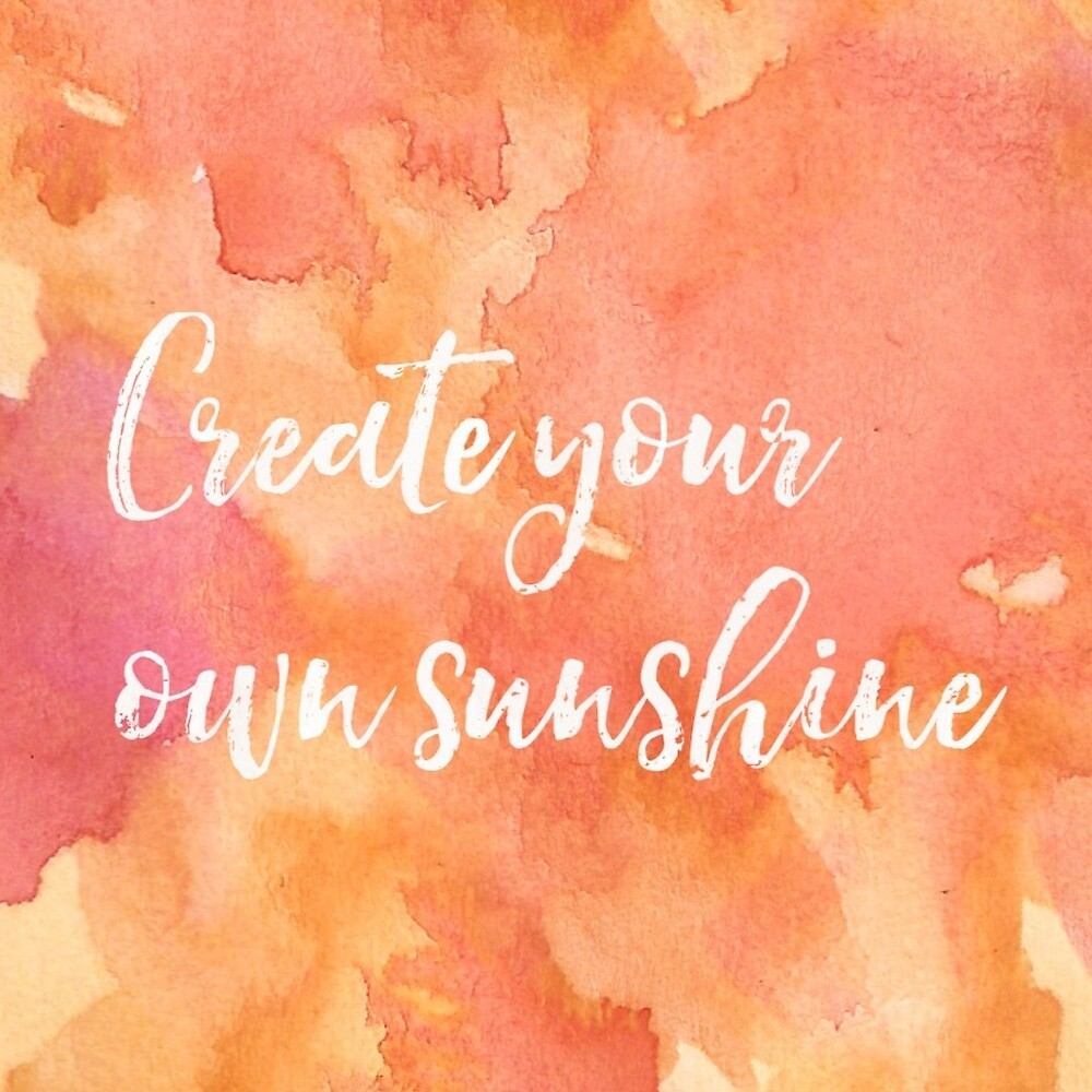 Create your own sunshine by LilyCateE