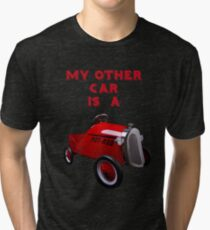 My Other Car Is A...... Tri-blend T-Shirt