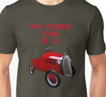 My Other Car Is A...... Unisex T-Shirt