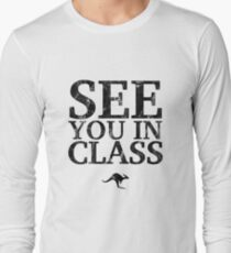 See You In Class (Black) Long Sleeve T-Shirt