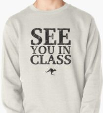 See You In Class (Black) Pullover