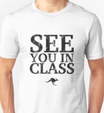 See You In Class (Black) Unisex T-Shirt