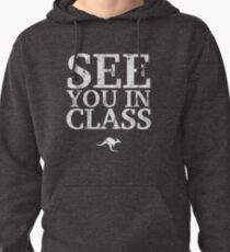 See You In Class (White) Pullover Hoodie