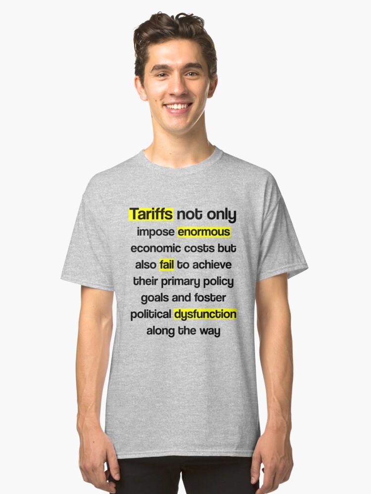 Tariffs Classic T-Shirt Front