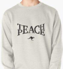 Teach Peace (Black) Pullover