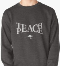 Teach Peace (White) Pullover