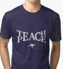 Teach Peace (White) Tri-blend T-Shirt
