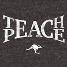 Teach Peace (White) by CanguroEnglish