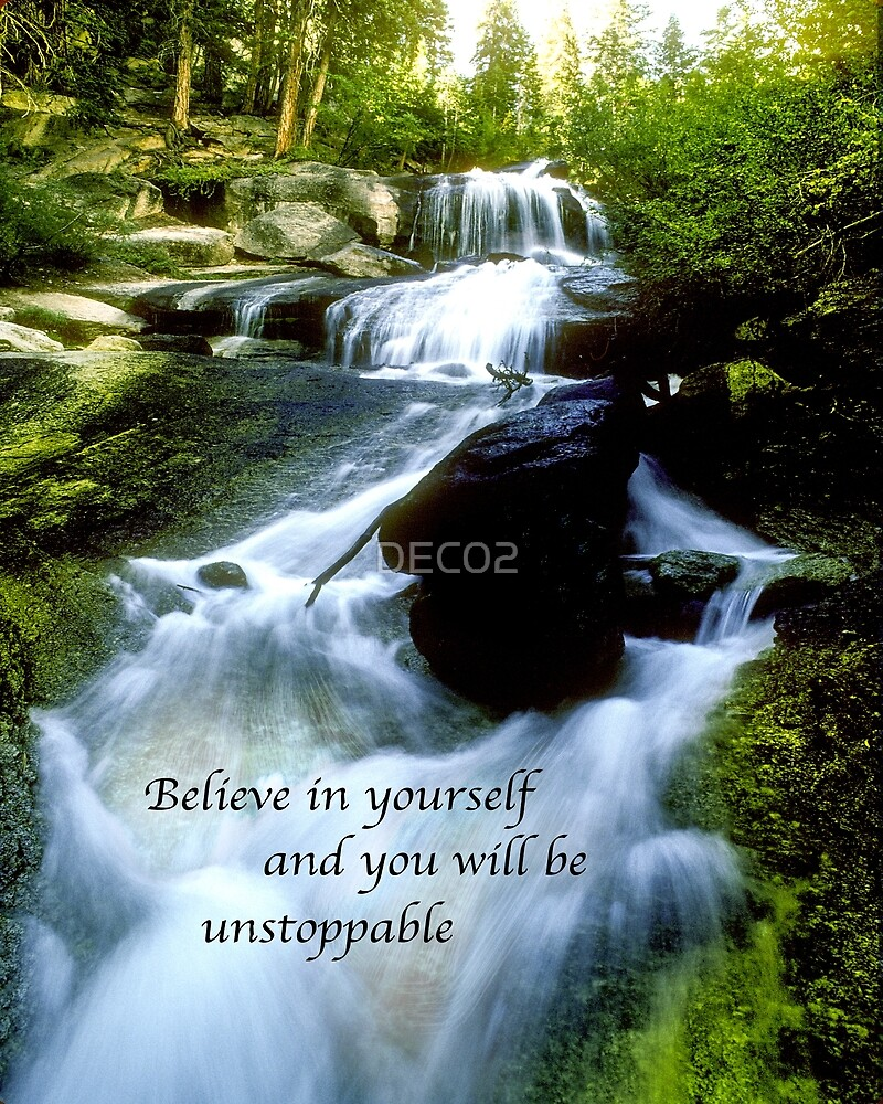 Believe in yourself and you will be unstoppable by DEC02