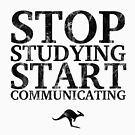 Stop Studying, Start Communicating (Black) by CanguroEnglish