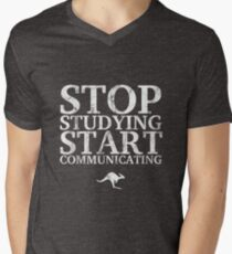 Stop Studying, Start Communicating (White) Men's V-Neck T-Shirt