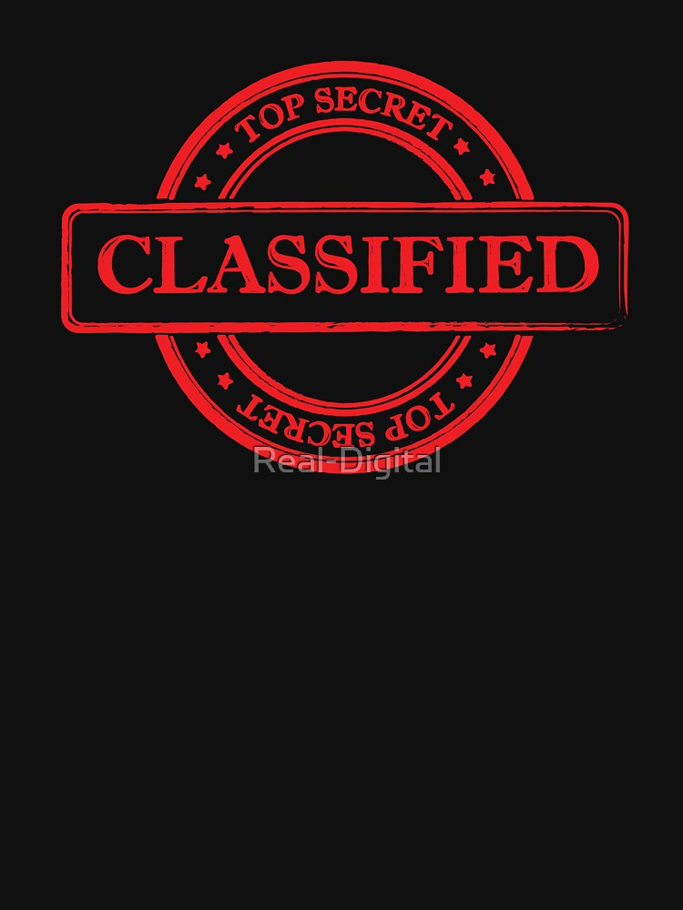 Classified Top Secret by Real-Digital