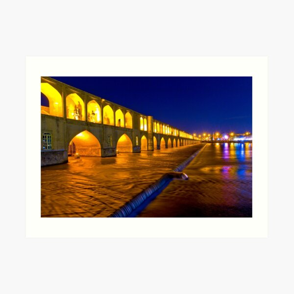 Si-o-Seh Pol - From The Other Side - Esfahan - Iran Art Print