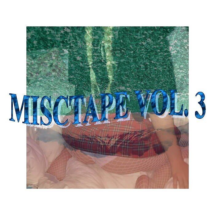 MISCTAPE VOL. 3 by s-i-x-t-e-e-n