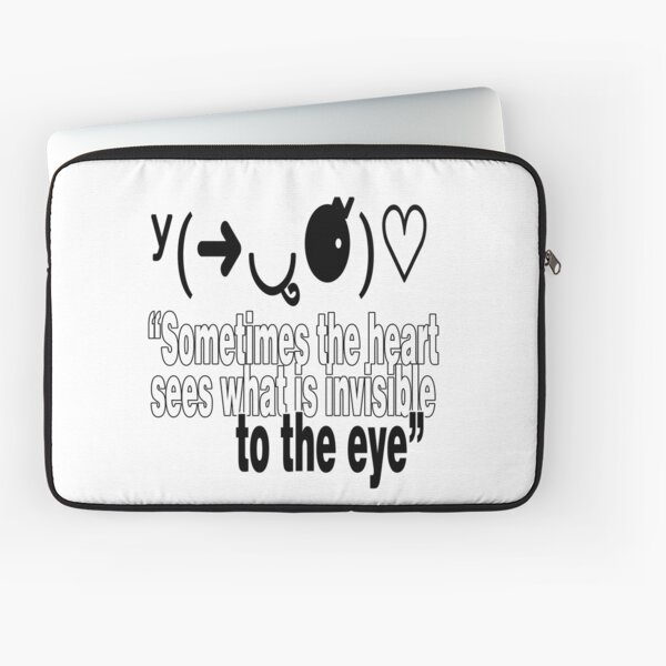 """Get Inspired. Get Motivated - """"Sometimes the heart sees what is invisible to the eye."""" Laptop Sleeve"""