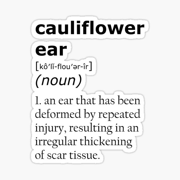 Cauliflower ear definition Sticker