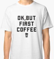 Coffee caffeine Classic T-Shirt