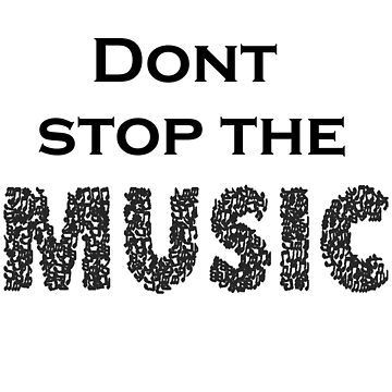 Dont stop the music by fplundrich