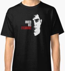 Lustig unter seinen Augenbrauen (unter seinem Auge) Handmaid's Tale Classic T-Shirt