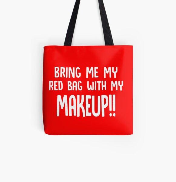 Bring mir meine rote Tasche mit meiner Make-up / / lustige 90 Tage Verlobter Anfisa Quotes Allover-Print Tote Bag