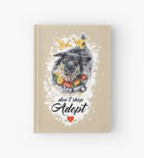Don't shop, adopt! by Maria Tiqwah Hardcover Journal