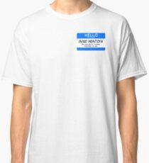 Prepare to Die Classic T-Shirt
