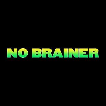 No Brainer Song by eightyeightjoe