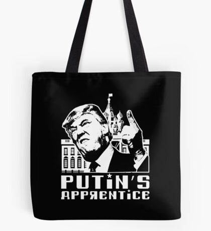 Putins Apprentice Anti-Trump T-shirt Tote Bag