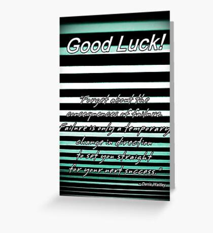 Good Luck! Greeting Card