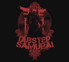 Dubstep Samurai