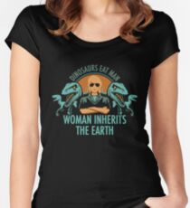 c480d5ca3 Dinosaurs Eat Man Woman Inherits The Earth Shirt Fitted Scoop T-Shirt