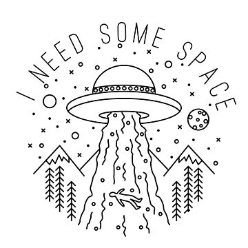 I need some space by mrhighsky